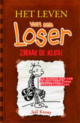 Het leven van een Loser - Zwaar de klos!